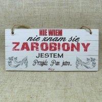 DREWNIANA TABLICZKA PROSTOKĄTNA Z NAPISEM NIE WIEM..., ROZMIAR 18X8 CM