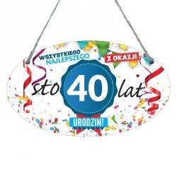 Drewniana tabliczka w kształcie owalu druk UV z napisem Wszystkiego najlepszego z okazji 40 lat