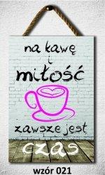 Drewniana tabliczka MDF Na kawę i miłość...
