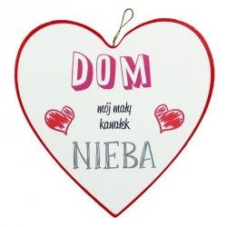 Drewniana tabliczka w kształcie serca 15 cm  DOM MÓJ KAWAŁEK NIEBA
