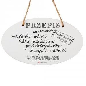 Drewniana tabliczka owal wzbogacona lakierem UV z napisem Przepis na szczęście