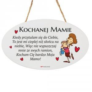 Drewniana tabliczka owal wzbogacona lakierem UV z napisem  Kochanej Mamie...