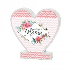 Drewniana tabliczka serce z podstawką  Najpiękniejsza Mama na świecie paski