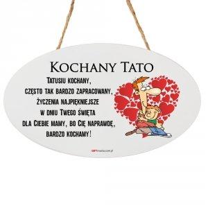 Drewniana tabliczka owal wzbogacona lakierem UV z napisem  Kochany Tato...