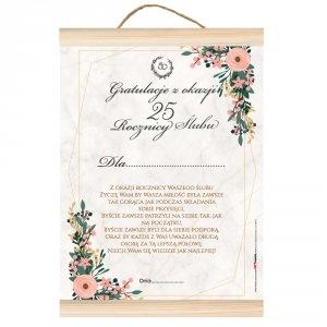 Dyplom gratulacje z okazji 25 rocznicy ślubu.  Z okazji rocznicy ślubu życzę Wam by Wasza miłość była zawsze tak gorąca jak przy składaniu przysięgi...