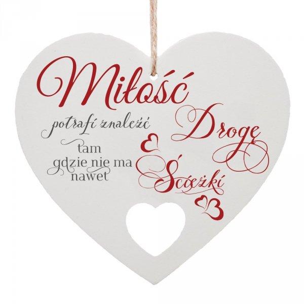 """Drewniana tabliczka w kształcie serca """"Miłość potrafi znaleść drogę..."""""""