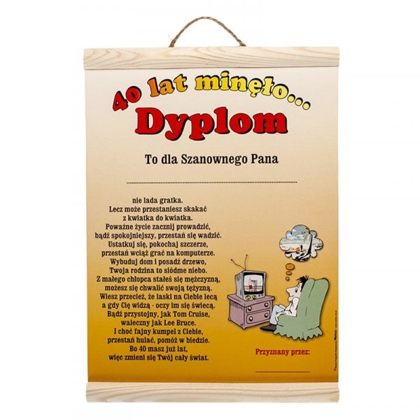 "DYPLOM KOLOROWY ""40 LAT MINĘŁO....PAN"""