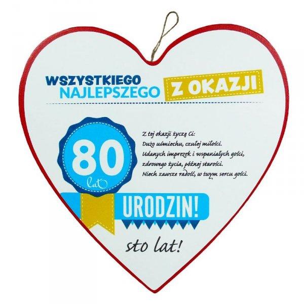 """Drewniana tabliczka 4 cm 80 urodziny w kształcie serca """"Wszystkiego najlepszego z okazji 80 urodzin..."""""""