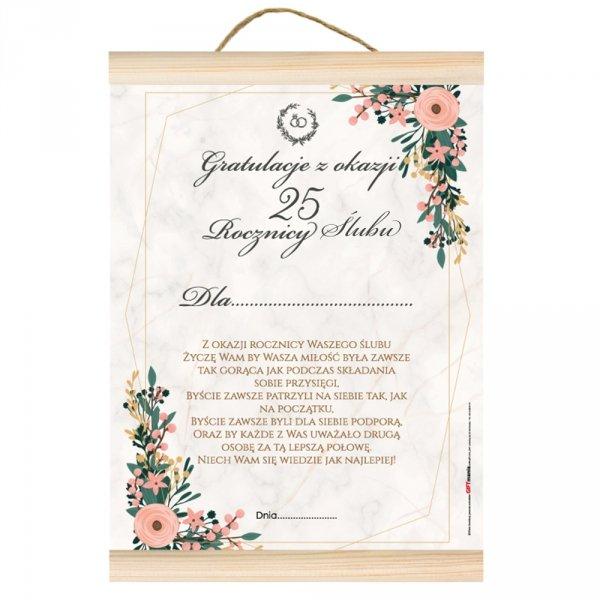 """Dyplom gratulacje z okazji 25 rocznicy ślubu. """" Z okazji rocznicy ślubu życzę Wam by Wasza miłość była zawsze tak gorąca jak przy składaniu przysięgi..."""""""