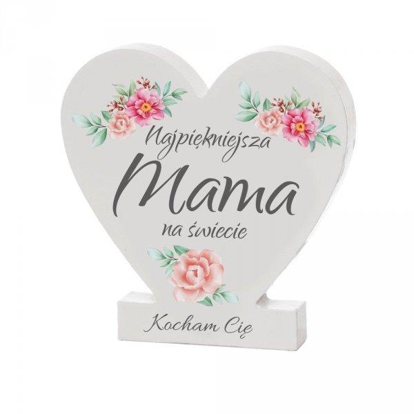 """Drewniana tabliczka serce z podstawką """" Najpiękniejsza Mama na świecie"""""""